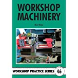 Workshop Machinery (Workshop Practice)by Alex Weiss
