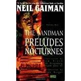 The Sandman Vol. 1: Preludes and Nocturnes ~ Neil Gaiman