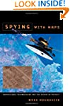 Spying with Maps: Surveillance Techno...