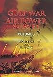 Dr. Eliot A Cohen Gulf War Air Power Survey: Volume III Logistics and Support