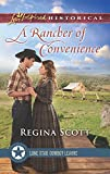 img - for A Rancher of Convenience (Lone Star Cowboy League: The Founding Years) book / textbook / text book