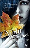 Night School, Tome 2 : Héritage par C.J. Daugherty