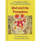 Red and the Pumpkinsby Jocelyn Stevenson