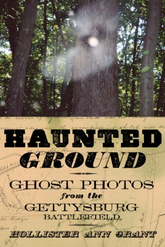 Free Kindle Book : Haunted Ground: Ghost Photos from the Gettysburg Battlefield