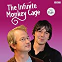 The Infinite Monkey Cage: Complete, Series 8  by Brian Cox, Robin Ince Narrated by Brian Cox, Robin Ince