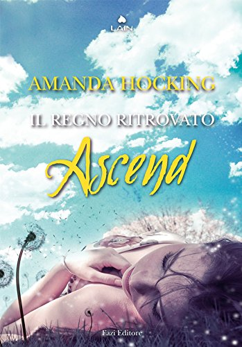 Ascend (Lain) (Italian Edition) PDF