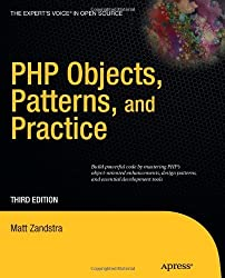 PHP Objects, Patterns and Practice (Expert's Voice in Open Source)