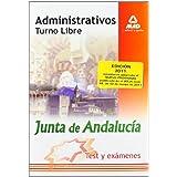 Administrativos De La Junta De Andalucía. Turno Libre. Test Y Exámenes