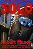 Solo (Weapon Book 2)