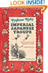 Professor Risley and the Imperial Jap...