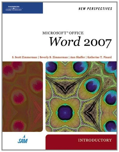 New Perspectives On Microsoft Office Word 2007, Introductory (New Perspectives (Thomson Course Technology))