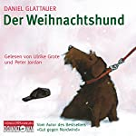 Der Weihnachtshund | Daniel Glattauer