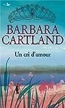 Un cri d'amour par Cartland