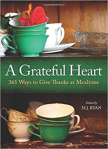 A Grateful Heart, edited by M. J. Ryan