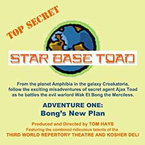 Bong's New Plan: Star Base Toad, Adventure 1 | [Tom Hays, Michael Gaddis, John Adkins]