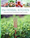 The Herbal Kitchen: Cooking with Frag...