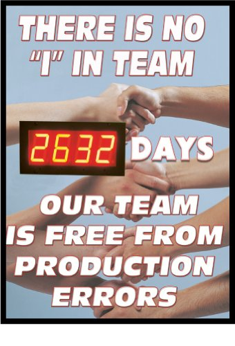 """Nmc Dsb59 Digital Scoreboard, """"There Is No 'I' In Team - Xxxx Days Our Team Is Free From Production Errors,"""" 20"""" Width X 28"""" Height, 0.085 Polystyrene, White On Blue"""