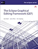 The Eclipse Graphical Editing Framework (GEF) (Eclipse (Addison-Wesley))