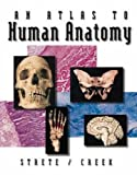 img - for An Atlas To Human Anatomy by Strete/Creek book / textbook / text book