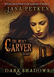 Dark Shadows (The Mercy Carver Series Book 1)