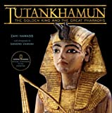 Tutankhamun: The Golden King and the Great Pharaohs (1426202644) by Hawass, Zahi