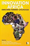 Innovation Africa: Enriching Farmers' Livelihoods