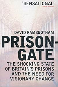 "Cover of ""Prisongate: The Shocking State ..."