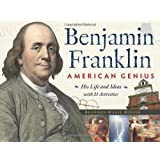 Benjamin Franklin, American Genius: His Life and Ideas with 21 Activities (For Kids series)