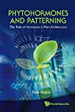 img - for Phytohormones and Patterning: The Role of Hormones in Plant Architecture book / textbook / text book
