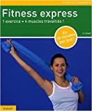 Fitness express : 1 exercice = 4 muscles travaills !