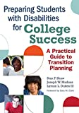img - for Preparing Students with Disabilities for College Success: A Practical Guide to Transition Planning book / textbook / text book