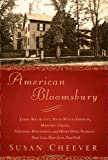 American Bloomsbury: Louisa May Alcott, Ralph Waldo Emerson, Margaret Fuller, Nathaniel Hawthorne, and Henry David Thoreau: Their Lives, Their Loves, Their Work (0743264614) by Susan Cheever