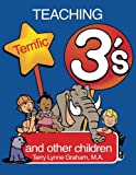 img - for Teaching Terrific Threes and other Toddlers book / textbook / text book