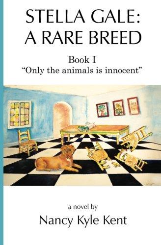 Stella Gale: A Rare Breed: Book I:
