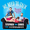 We Need to Talk Audiobook by Stephen Webb, Chris Steed Narrated by Stephen Webb, Chris Steed