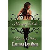 Sharing Celeste (Celeste Nites)di Clarrissa Lee Moon