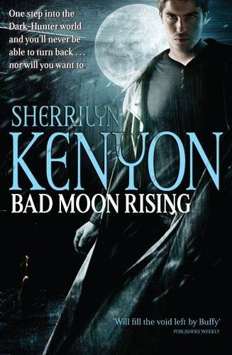 Bad Moon Rising (Dark-Hunter, #18) (Were-Hunter, #5)