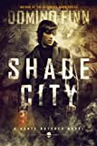 Shade City: A Dante Butcher Novel