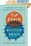 Top Brain, Bottom Brain: Harnessing t...