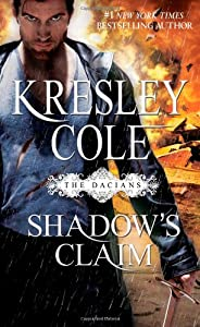 Shadow's Claim (Immortals After Dark: the Dacians) by Pocket Books