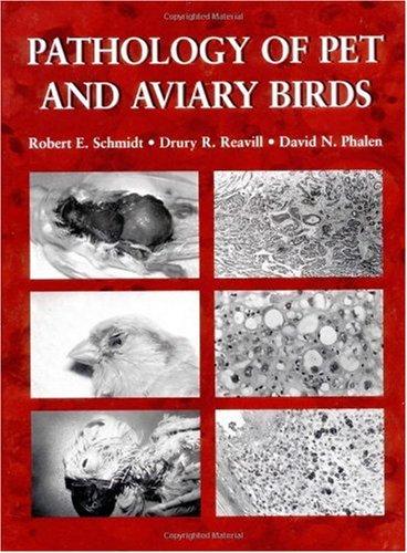 Pathology of Pet and Aviary Birds