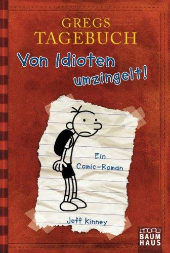 Buchseite und Rezensionen zu 'Gregs Tagebuch - Von Idioten umzingelt!' von Jeff Kinney