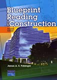 Blueprint Reading for Construction (2nd Edition) - 0131108115