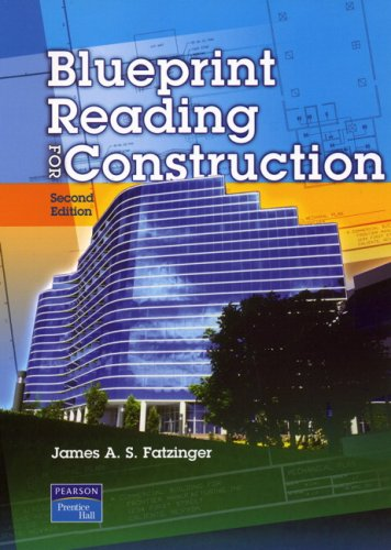 Blueprint Reading for Construction (2nd Edition) - Prentice Hall - 0131108115 - ISBN:0131108115