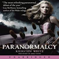 Paranormalcy (       UNABRIDGED) by Kiersten White Narrated by Emily Eiden