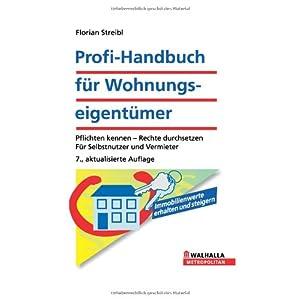 Profi-Handbuch fuer Wohnungseigentuemrer Florian Streibl