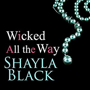 Wicked All the Way Audiobook