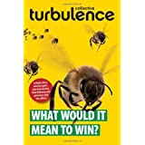 What Would It Mean to Win? (Pm Press)by Turbulence Collective