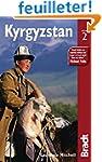 Kyrgyzstan : Tha Bradt Travel Guide