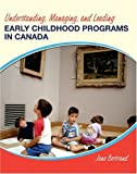 img - for Understanding, Managing, And Leading: Early Childhood Programs in Canada book / textbook / text book
